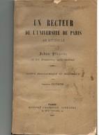 Un Recteur De L'université De Paris Au XV° Siècle : Jehan Pluyette Et Les Fondations Qu'il Institua. - Livres, BD, Revues