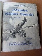L'aviation Militaire Française-Armée De L'air-Aviation Navale-Hydravions-Avions - Livres, BD, Revues
