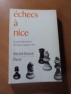 Echecs à Nice. Les Plus Belles Partie Des Jeux échiquéens 1974 - 1901-1940