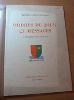 1ère Armée Française-Ordres Du Jour & Messages-Rhin Et Danube-Alsace-39-45-WW II - 1901-1940