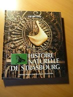 Alsace-Histoire Naturelle De Strasbourg-Michel Gissy-Oiseaux-Ornithologie-1982 - Livres, BD, Revues