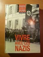Vivre Avec Les Nazis-Annuaire 2010 Du Ried Nord-Alsace-Guerre 39-45-WW II - Livres, BD, Revues