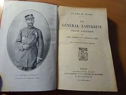 Le Général Laperrine Grand Saharien-Algérie-Colonie Française-Sahara-1922 - Livres, BD, Revues