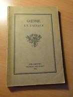 Goethe Et L'Alsace-Exposition à L'occasion Du Centenaire De La Mort De Goethe - 1901-1940