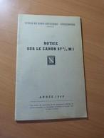 Ecole De Sous-officiers-Strasbourg.  Notice Sur Le Canon 57m/m M 1 - Livres, BD, Revues