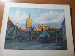 Hansi. Riquewihr Et Le Dolder. Reproduction D'une Aquarelle. Alsace - 1901-1940