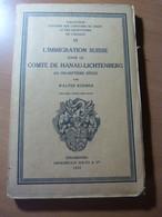 L'immigration Suisse Dans Le Comté De Hanau-Lichtenberg Au XVIIe. Alsace - Livres, BD, Revues