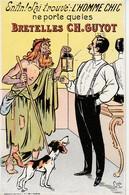 Enfin! J'ai Trouvé:L'Homme Chic Ne Porte Que Les Bretelles Ch.Guyot. - Advertising