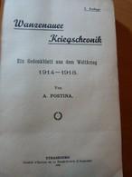 Postina. Wanzenauer Kriegschronik. La Wantzenau. Guerre 14-18- WW I. - 1901-1940