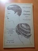 Coupes Et Cheveux D'hier Et D'aujourd'hui. Coiffeur-Coiffure. ( Vers 1935 ) - 1901-1940
