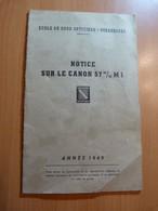 Ecole De Sous-officiers-Strasbourg. Notice Sur Le Canon 57m/m M1 - 1901-1940