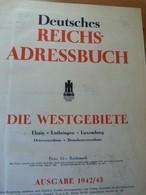 Deutsches Reichs-Adressbuch. Alsace-Lorraine-Luxembourg. Guerre 39-45. WW II. 1942/43 - Livres, BD, Revues