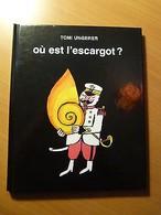 Où Est L'escargot ? Tomi Ungerer-Alsace-Strasbourg-Enfantina-2012 - Livres, BD, Revues