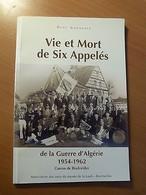 Vie Et Mort De Six Appelés De La Guerre D'Algérie-Canton De Bischwiller-Alsace - Livres, BD, Revues