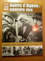 Guerre D'Algérie: Mémoire Vive-Afrique Du Nord-Colonie Française-Alger... - Livres, BD, Revues