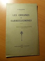 Lorraine-Moselle-Linckenheld E. Les Origines De Sarreguemines-1935 - Livres, BD, Revues