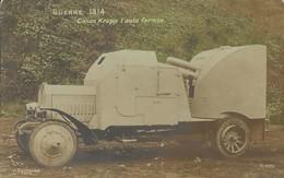 CANON KRUPP L'AUTO FERMEE   1915 - Guerra 1914-18