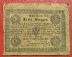 Wien Hauptmünzamt - Münzschein Zu 6 Kreuzer 1.7.1849 (WPM A91) - Austria