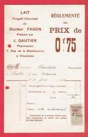 FACTURE 1918 LAIT PURGATIF CHOCOLATE DU DOCTEUR FAGON PHARMACIEN GAUTIER 7 RUE DE LA BIENFAISANCE A VINCENNES - Francia