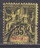 Mohéli N° 9 O Type Groupe :  35 C. Noir Sur Jaune Oblitération Légère Sinon TB - Unclassified