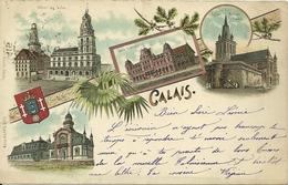 CALAIS  -  Carte Pionnière - Edition Kunzli  - Circulée En 1900 - Calais