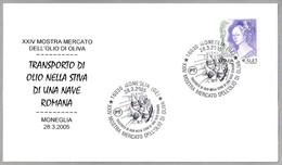 TRANSPORTE DE ACEITE DE OLIVA EN GALERA ROMANA - Transpor Of Olive Oil. Moneglia, Genova, 2005 - Alimentación