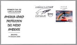 PROTECCION DEL MEDIO AMBIENTE - BALLENA - WHALE - America-UPAEP. SPD/FDC Madrid 2004 - Protección Del Medio Ambiente Y Del Clima