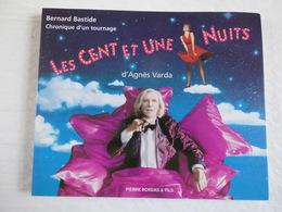 Chronique D'un Tournage Les Cent Et Une Nuits, D'Agnès Varda Bernard Bastide...! - Cinema/Televisione