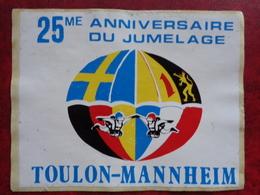 AUTOCOLLANT 25e ANNIV. DU JUMELAGE TOULON - MANNHEIM - Stickers
