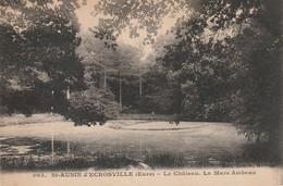 Eure : SAINT-AUBIN-d'ECROSVILLE : Le Chateau - La Mare Ambeau - Saint-Aubin-d'Ecrosville
