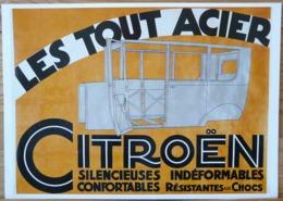 AFFICHE CITROEN LE TOUT ACIER SILENCIEUSES INDEFORMABLES CONFORTABLES RESISTANTES AUX CHOCS - Automobiles