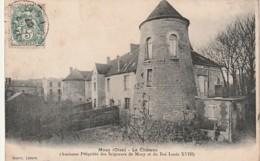 ***  60  *** MOUY  Le Château  TTB - Mouy