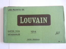 Les Ruines De Louvain Leuven Cartes Vues 1914 Edit PhoB 2 Kaarten Zijn Los En Verstuurd,  7 Kaarten Vast In Het Boekje - Leuven