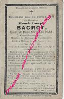 Faire-part De Décès 1900-Meteren (59) Henri BACROT- Conseiller Municipal époux Mathilde BAEY - Décès