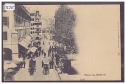 GENEVE - PLACE DU MOLARD - TB - GE Genève