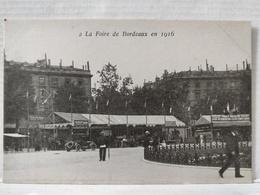 Bordeaux. La Foire 1916. Peu Courante - Bordeaux