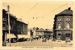 Châtelineau NA32: Rue Du Chemin De Fer - Châtelet
