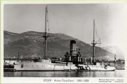 LEGER  AVISO TORPILLEUR  1891-1909 / Photo Marius Bar, Toulon / Marine - Bateaux - Guerre - Militaire - Guerre