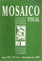 MOSAICO - Revista Brazil (a Brazilian Magazine Of Philately) - Revenue -Year VIII - Number 24A - December 1998 (GN 0285) - Revistas