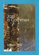 CPM.   Musique.  Jazz à Commes (14).   Saison 2002.   Postcard. - France