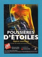 Cart à Pub.   Poussières D'étoiles.   Opéra Cosmique.  Cité Des Sciences. - Spectacle