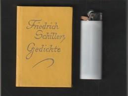 Sehr Kleines Buch  FRIEDRICH SCHILLER  GEDICHTE édit : FREIBURG  : Année ?  (  Poids 60  Gr Très Trés Bon état ) - Livres, BD, Revues