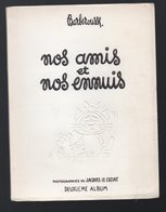 BARBEROUSSE : NOS AMIS ET NOS ENNUIS  2e Album (offert Aux Médecins)  1954 (PPP11025) - Humour