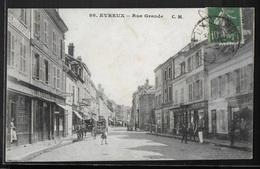 CPA 27 - Evreux, Rue Grande - CM - Evreux