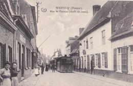 Wervicq: Rue De France: Tram à Vapeur.  (Erster Weltkrieg,1916) - Wervik