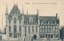 CPA - Belgique - Brugge - Bruges - Hôtel Du Gouvernement Et Poste Centrale - Brugge