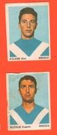 Calcio Figurine Squadra Brescia D'Alessi E Rizzolini 1967 Calciatori Collezione Euroregalo - Adesivi