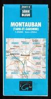 Carte IGN - 2041 Est - Montauban Tarn Et Garonne - 1 / 25 000 - 1998 - Cartes Topographiques