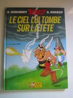 2005 Le Tirage Est Numéroté BD ASTERIX Et OBELIX - Le Ciel Lui Tombe Sur La Tête ( UDERZO / GOSCINNY ) - Astérix