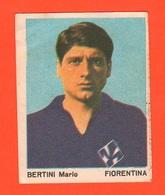 Calcio Figurine Squadra Fiorentina Bertini M. 1967 Calciatori Collezione Euroregalo - Adesivi
